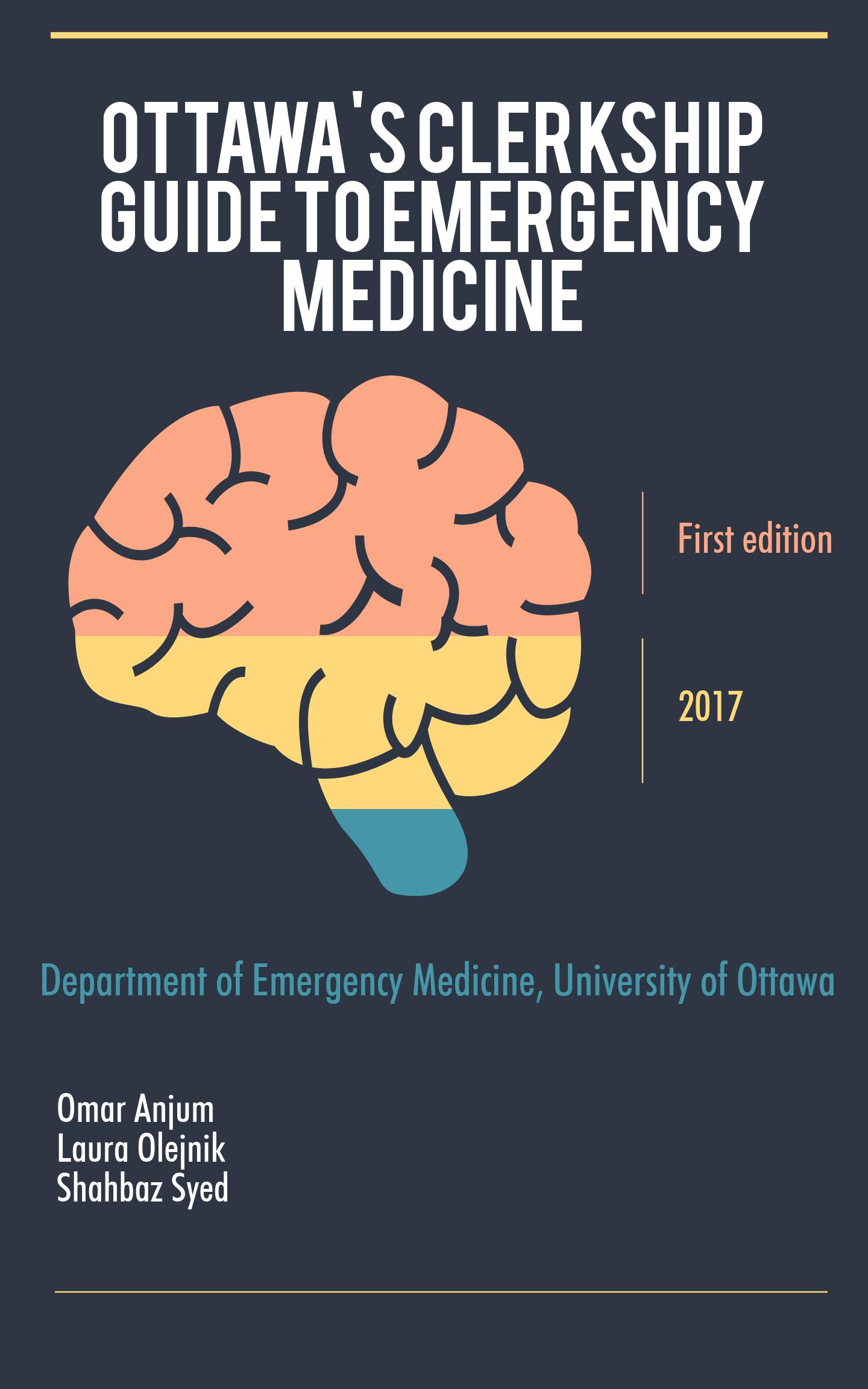 Ottawa's Clerkship Guide to Emergency Medicine