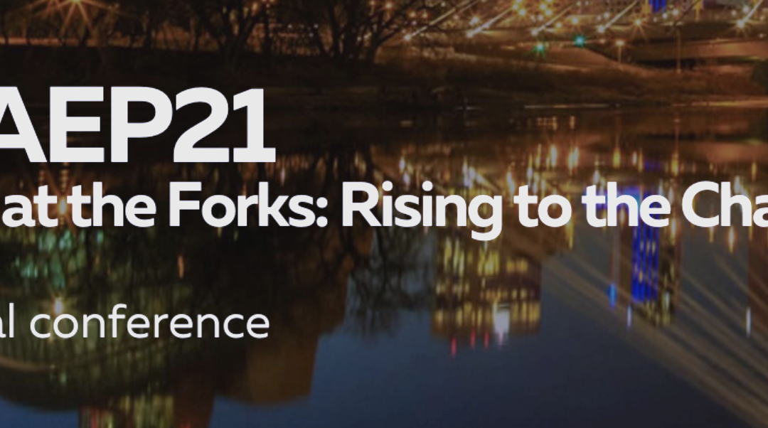 #CAEP21 – CAEP at the Forks: Rising to the Challenge